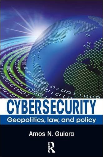 Cyber-security: Geo-Politics, Law, and Policy
